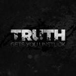 truth unstuck